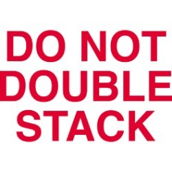 3'' x 5'' - ''Do Not Double Stack'' Labels - 500 per roll